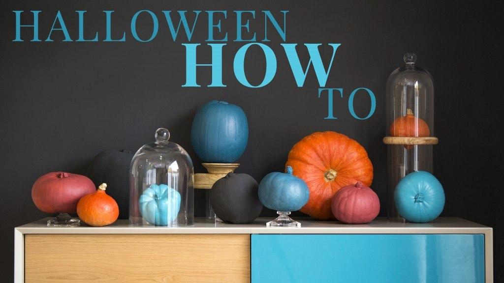 Halloween How To
